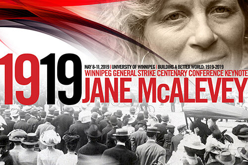 poster for Jane McAlevey's Keynote at the Winnipeg, Canada Strike Centenary