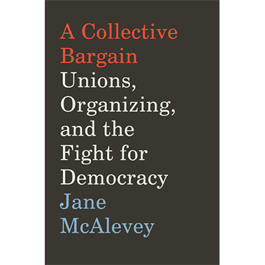 A Collective Bargain by Jane_McAlevey book cover